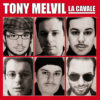 TonyMelvil-lacavale-All-HD-010214